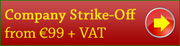 Company Strike-Off Services at a very cost effective rates in Ireland